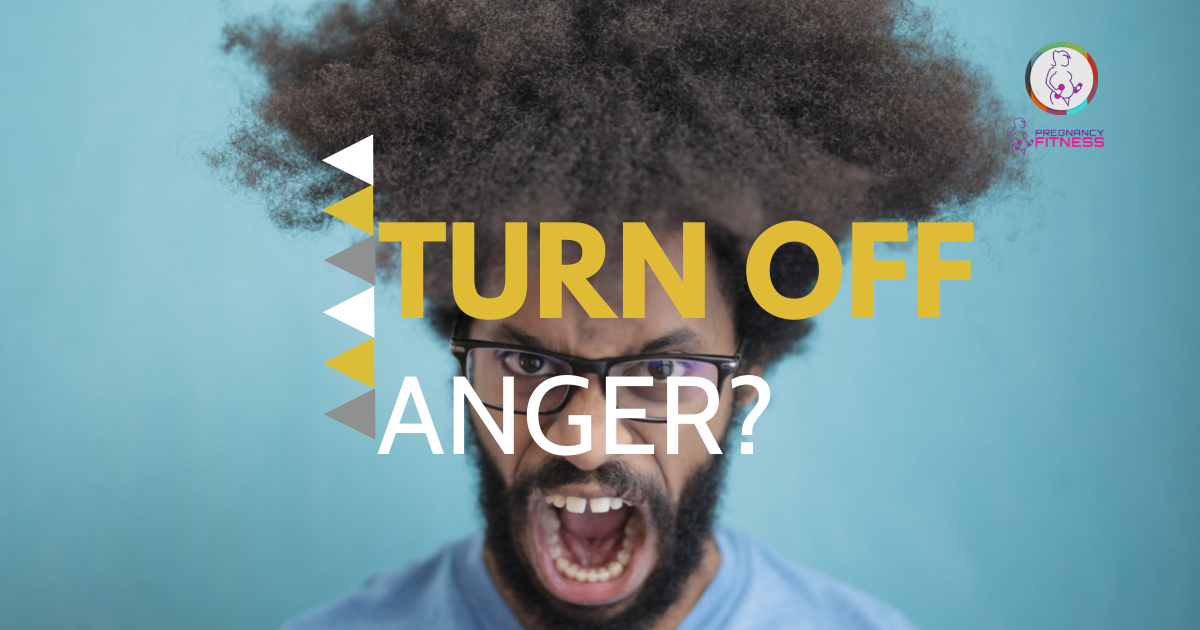 Turn off anger - a daily healthy tip